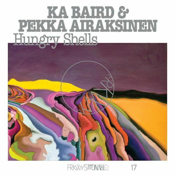 KA BAIRD & PEKKA AIRAKSINEN, hungry shells cover