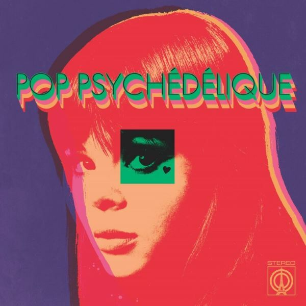 V/A, pop psychedelique (french psych 1964-2019) cover