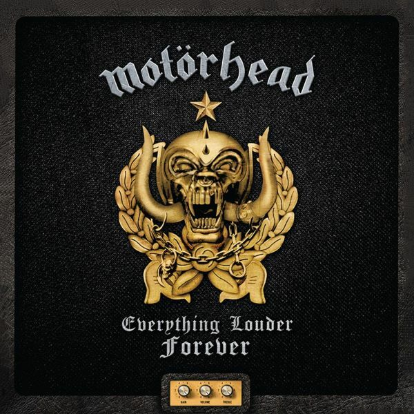 MOTÖRHEAD, everything louder forever - the very best of cover