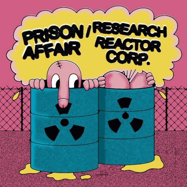 PRISON AFFAIR / RESEARCH REACTOR CORPORATION, split ep cover