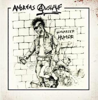ANDREAS AUSLAUF, schwarzer humor cover
