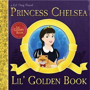 PRINCESS CHELSEA, lil golden book - 10th anni. deluxe edition cover