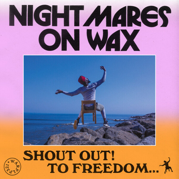 NIGHTMARES ON WAX, shout out! to freedom cover
