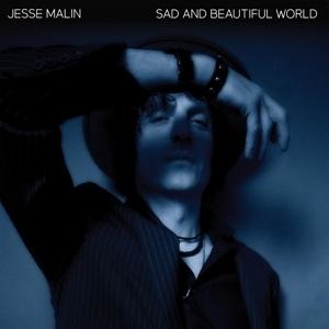 JESSE MALIN, sad and a beautiful world cover