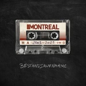 MONTREAL, bestandsaufnahme 2003-2021 cover