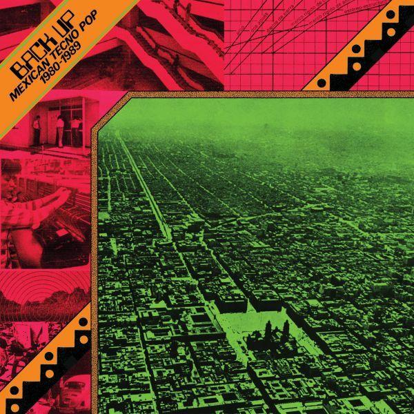 V/A, back up: mexican tecno pop 1980-1989 cover