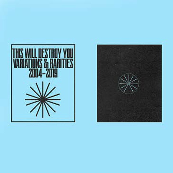 THIS WILL DESTROY YOU, variations & rarities vol.2 2004-2019 cover