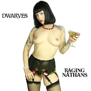 DWARVES / RAGING NATHANS, split ep (indie edition) cover