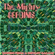 MIGHTY GORDINIS, sounds from a distant galaxy cover
