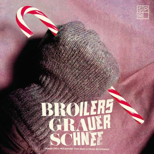 BROILERS, grauer schnee cover