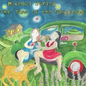 MICHAEL HURLEY, the time of the foxgloves cover