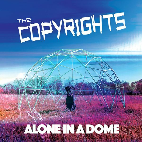 COPYRIGHTS, alone in a dome cover