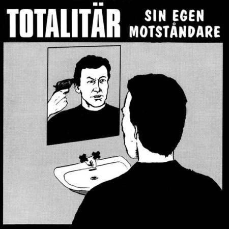 TOTALITÄR, sin egen motstandare cover
