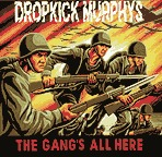 DROPKICK MURPHY´S, gang´s all here cover