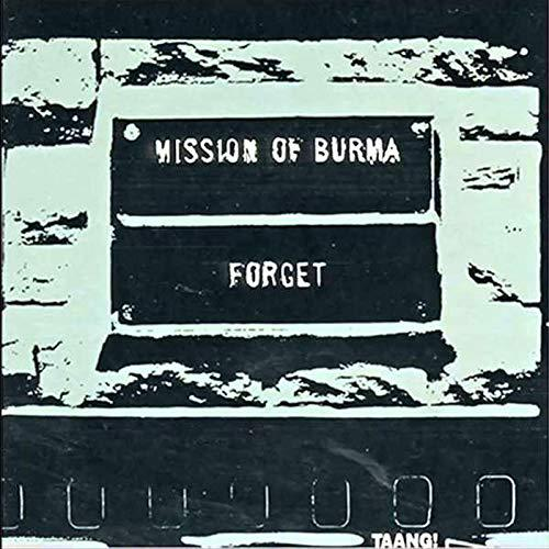 MISSION OF BURMA, forget cover