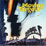 MOVING TARGETS, take this ride cover