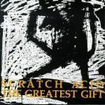 Cover SCRATCH ACID, greatest gift