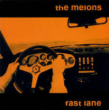 MELONS, fast lane cover