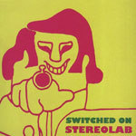 STEREOLAB, switched on cover