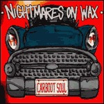 Cover NIGHTMARES ON WAX, carboot soul
