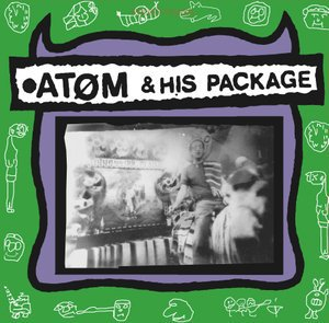ATOM & HIS PACKAGE, s/t cover