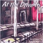 Cover AT THE DRIVE IN, acrobatic tenement