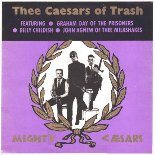 MIGHTY CAESARS, caesars of trash cover