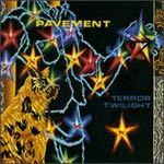 PAVEMENT, terror twilight cover