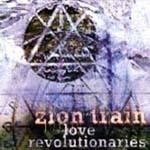 ZION TRAIN, love revolutionaries cover