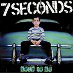 7 SECONDS, good to go cover