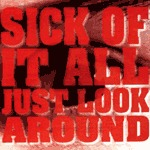 Cover SICK OF IT ALL, just look around