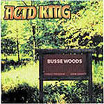 Cover ACID KING, busse woods