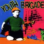 YOUTH BRIGADE, to sell the truth cover
