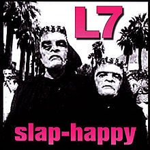 L7, slap-happy cover