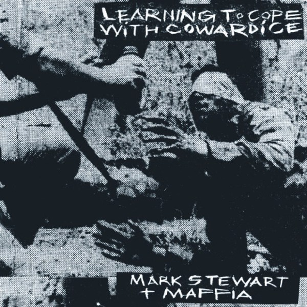 MARK STEWART, learning to cope / the lost tapes cover