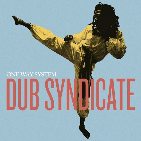 Cover DUB SYNDICATE, one way system