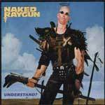 Cover NAKED RAYGUN, understand
