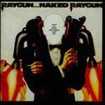 Cover NAKED RAYGUN, raygun