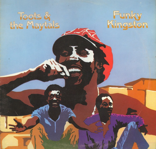 TOOTS & THE MAYTALS, funky kingston cover