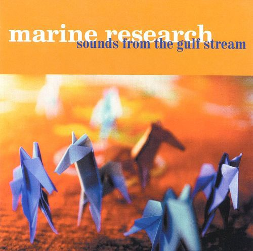 MARINE RESEARCH, sounds from the gulf cover