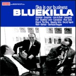 Cover BLUEKILLA, ska is our business