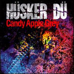 HÜSKER DÜ, candy apple grey cover