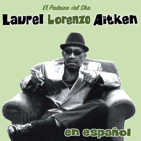 LAUREL AITKEN, en espanol cover