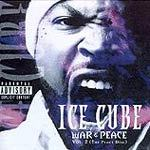 Cover ICE CUBE, war & peace vol. 2