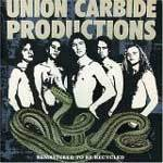 Cover UNION CARBIDE PRODUCTIONS, from influence to ignorance