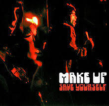 MAKE UP, save yourself cover