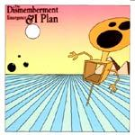 DISMEMBERMENT PLAN, emergency & i cover