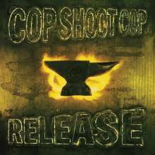 Cover COP SHOOT COP, release