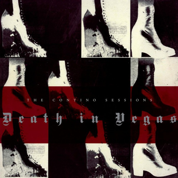 DEATH IN VEGAS, contino sessions cover