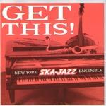 Cover NEW YORK SKA JAZZ ENSEMBLE, get this